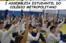 I ASSEMBLEIA ESTUDANTIL DO COL�GIO METROPOLITANO